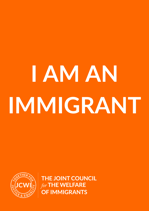 I am an immigrant poster JCWI