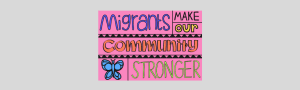 Sticker - migrants make our community stronger