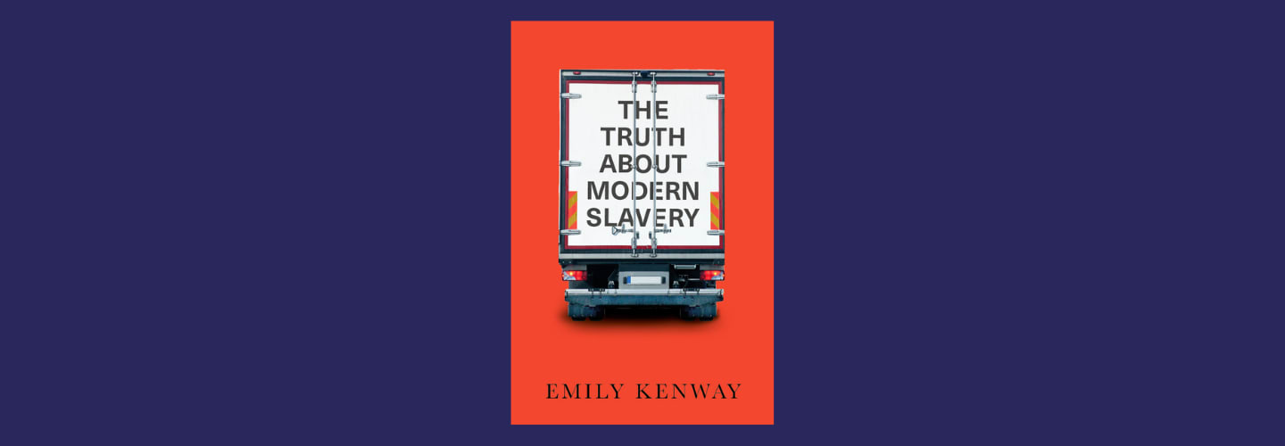 In conversation with Emily Kenway - The Truth About Modern Slavery